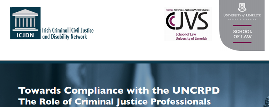 """Seminar: """"Towards Compliance with the UNCRPD – The Role of Criminal Justice Professionals"""""""