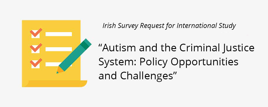 """International Study """"Autism and the Criminal Justice System: Policy Opportunities and Challenges"""